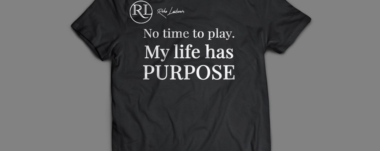 """My Life Has Purpose"" T-Shirt (Black)"